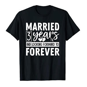 Funny Married 3 Years T-Shirt