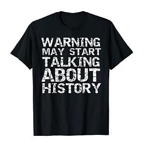History Lover Warning T-Shirt