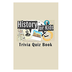 History for Kids Trivia