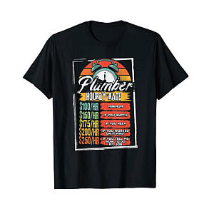 Hourly Rate T-Shirt