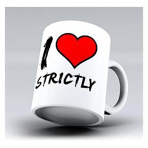 I Love Strictly Ceramic Mug