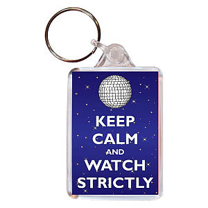 Keep Calm and Watch Strictly Key Ring