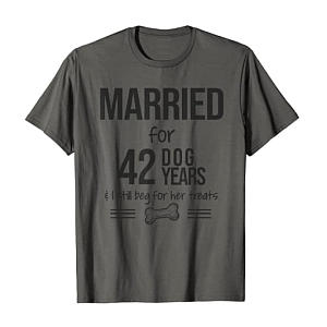 Married for 42 Dog Years T-Shirt