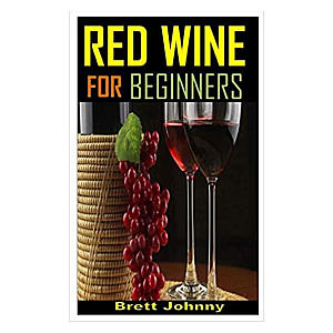 Red Wine For Beginners