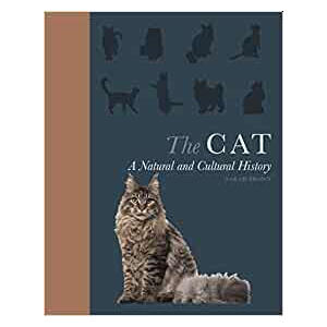 The Cat - Natural and Cultural History