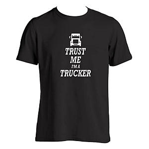 Trust Me Lorry Driver T-Shirt