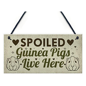 Spoiled Guinea Pigs Sign