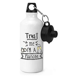 Trust Me I'm A Fiancee Sports Bottle